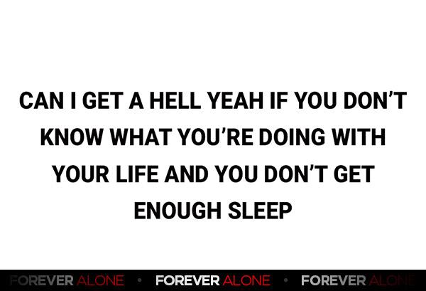 531 - Forever Alone : Forever Alone